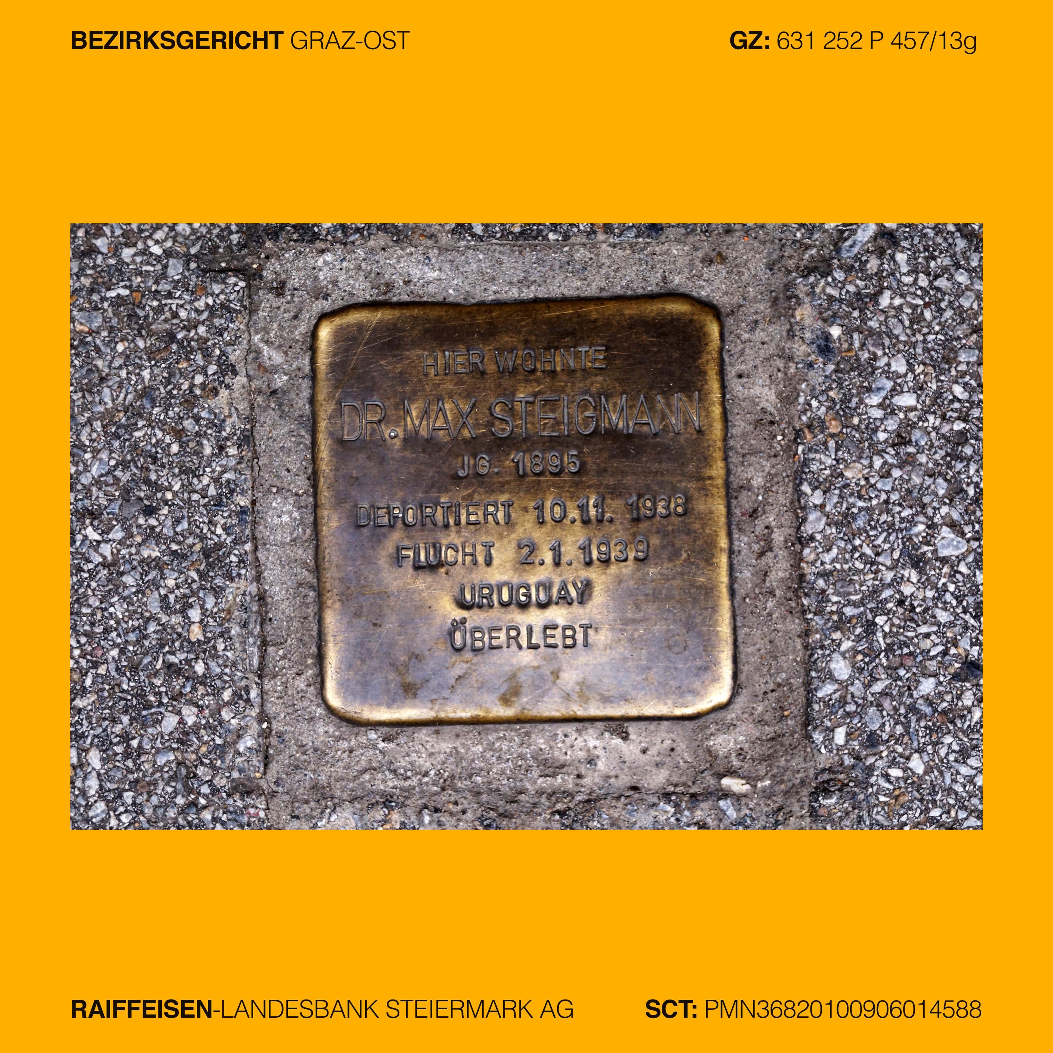 Mag. Ingrid Moschik: DR. MAX STEIGMANN, Jg. 1895, deportiert 1938 ...