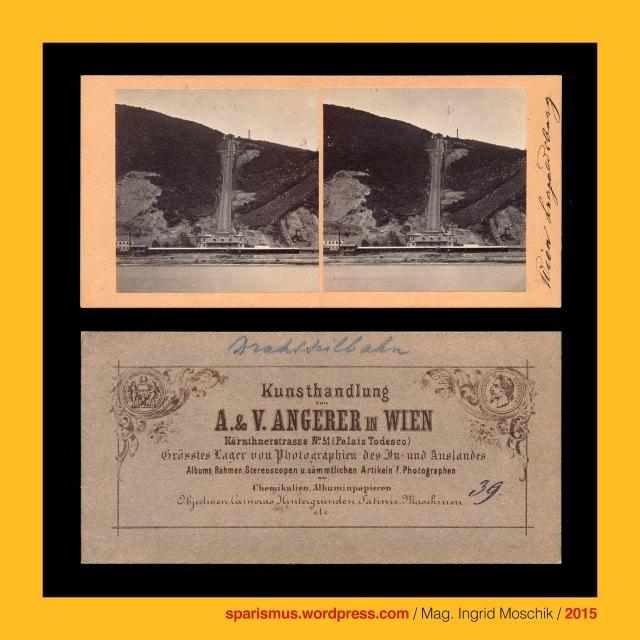 A. & V. Angerer in Wien, A. & V. Angerer in Wien – Kärntnerstrasse 51, Viktor Angerer (1839 Malaczka – 1894 Wien) – Wiener Photograph und Foto-Unternehmer, August Angerer, Wien XIX. Döbling, Wiener Leopoldsberg, Drahtseilbahn, Standseilbahn auf den Leopoldsberg (1873 - 1876), Rudolf Bayer (aktiv 1850er bis etwa 1865) - Wiener Maler und Fotograf, Rudolf Bayer - Wiener Maler und Fotograf, Franz Josef Quai alt No. 1199 = neu No. 27, Franz Josef Quai = Franz-Josefs-Kai, The Austrian Federal Chancellery, Bundeskanzleramt Österreich, BKA, Ballhausplatz 2, Sparismus, Sparen ist muss,  Sparism, sparing is must Art goes politics, Zensurismus, Zensur muss sein, Censorship is must, Mag. Ingrid Moschik, Mündelkünstlerin, Staatsmündelkünstlerin