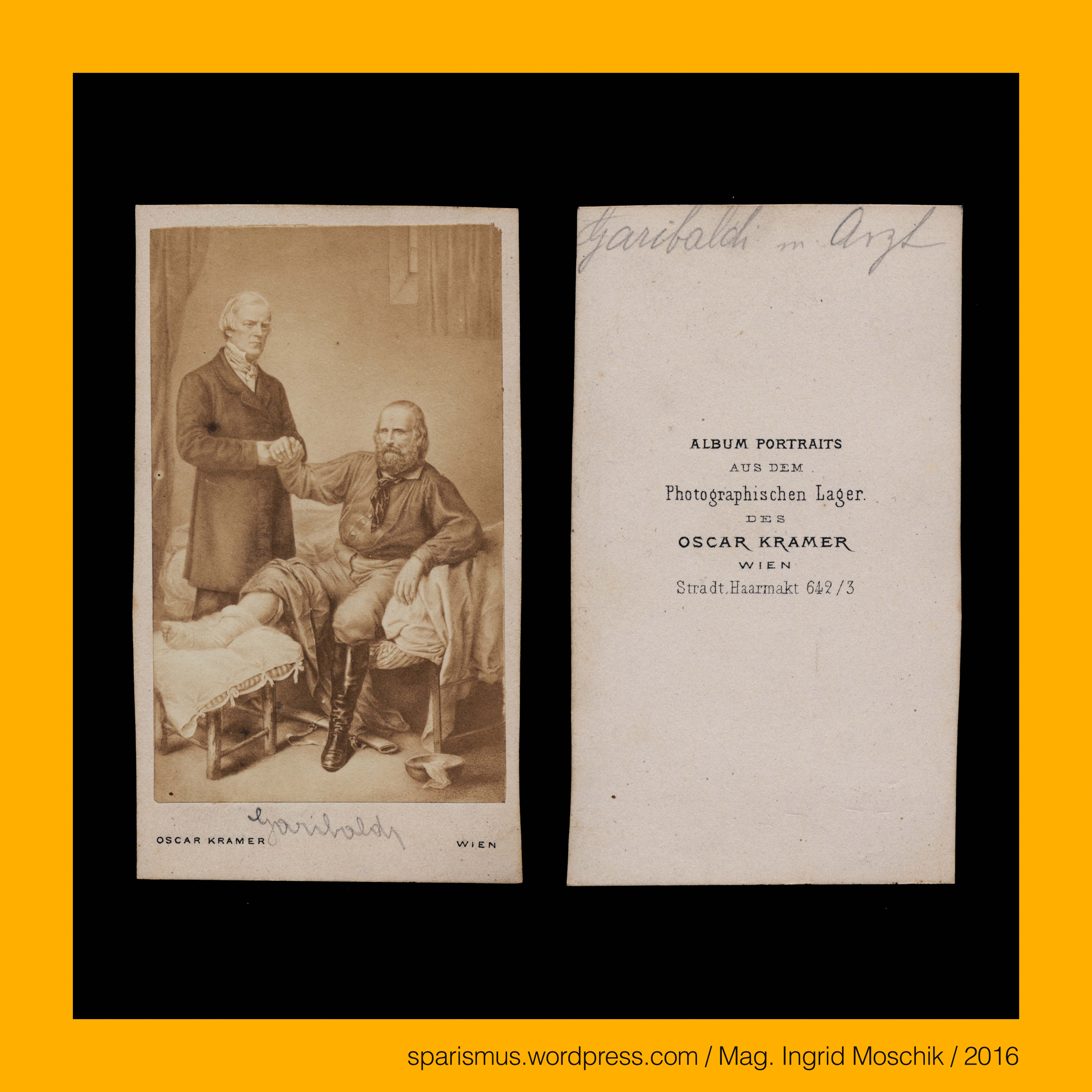Oscar Kramer in Wien um 1863 Giuseppe Garibaldi mit Arzt Samuel