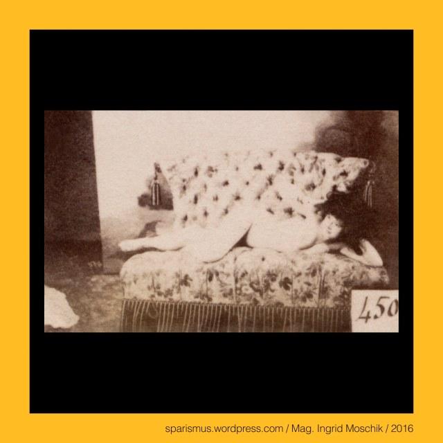"""Otto Schmidt (1849 Gotha - 1920 Wien), Otto Schmidt Wien, Otto Schmidt Vienna, Otto Schmidt Vienne, Otto-Schmidt-Verlag, Verlag Otto Schmidt, Otto Schmidt Photography, #OttoSchmidt, #OttoSchmidtWien, #OttoSchmidt1900, Otto Schmidt, Otto Schmidt Wien 1900, Otto Schmidt Erotik, Otto Schmidt k.u.k. Erotik, Otto Schmidt Kunstverlag, Otto Schmidt Fotoverlag, Otto Otto Schmidt Erotikverlag, Otto Schmidt Fotograf Wien, Otto Schmidt Photograph, Otto Schmidt Studio Wien, Etudes – modeles academiques pour artistes et industriels aristiques, On peut obtenir chaque numero en format-cabinet, Wien 1880er, Vienna 1880s, Wiener Künstlerakt,  Wiener Künstlermodell, Wiener Künstlerstudie, Wiener Künstlervorlage, Wiener Kunstakt, Wiener Frauenakt, Wiener Mädchenakt, female nude study, Steppmöbel, gesteppte Möbel, gesteppte Sitzbank, gesteppte Lotterbank, gestepptes Kuschelsofa, Steppbank, Steppsessel, Steffsofa, Steppdiwan, stitched furnitures, stitched bench, stiched chair, stitched settee, stitched divan, stitched couch, stitched cozy settee, stitched lounge, stitched chesterfield, stitched davenport, stitched squab, stitched love seat, stited causeuse, Ottomane, Ottomano, Utman = Otman, Uthman = Othman, """"die türkische Liege"""", türkisches Liegemöbel, Tagesbett, Chaiselongue, Langsessel, Recamiere, Recamiere, Sofa, Suffa, Couch, Diwan, divan, Kanapee, canapé, conopeum, konopeion, Himmelbett, Ruhebank, Bettbank, Bettcouch, Liege, Triclinium, Speisesofa, Speiseliege, Liebesmöbel, Liebesliege, Liebesbank, Wiener Praline, Levantinische Praline, Odaliske, Odalisque, #Kameliendame, Kameliendame, Odaliq, Odalik, reclining odalisque, k.u.k. Haremsmädchen, k.u.k. Haremsdienerin, k.u.k. Sklavin im Harem des Sultans, The Austrian Federal Chancellery, Bundeskanzleramt Österreich, BKA, Ballhausplatz 2, Sparismus, Sparen ist muss,  Sparism, sparing is must Art goes politics, Zensurismus, Zensur muss sein, Censorship is must, Mag. Ingrid Moschik, Mündelkünstlerin, ward artist, Staatsmündelkünstlerin"""