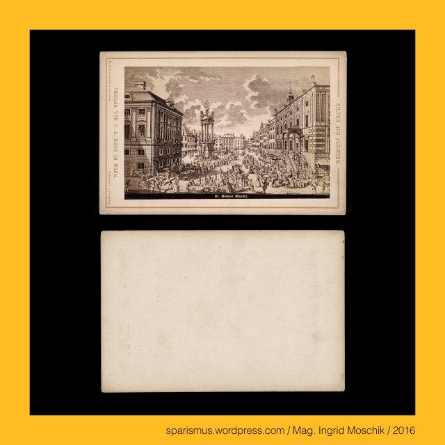 """V. A. Heck, Verlag von V. A. Heck in Wien, Valentin Andreas Heck (1842 Wien - 1905 Wien) - Kunstverlag Kunsthandlung, Bilder aus Alt-Wien, Michael Frankenstein (1843 Wiener Neustadt – 1918 Wien), Wien – I. Innere Stadt – Hoher Markt (1233) = Forum Altum (1233) - """"Marckt zu Wienn"""" (1208), Wien – I. Innere Stadt – Hoher Markt (1233 bis heute) – Hauptmarkt mit dem Hohen Gericht zu Wien, Wien – I. Innere Stadt – """"rother Turm"""" = Rother Thurm (1288-1776), Wien – I. Innere Stadt – Rotenturmtor = Rothenthurm-Thor (1511-1859), Wien – I. Innere Stadt – Rotenturmgasse = Rotenthurmgasse (1786-1862), Wien – I. Innere Stadt – Rotenturmstrasse = Rothenthurmstrasse (1862 bis heute) - Topologie zwischen Donaukanal und Stephansplatz, The Austrian Federal Chancellery, Bundeskanzleramt Österreich, BKA, Ballhausplatz 2, Sparismus, Sparen ist muss,  Sparism, sparing is must Art goes politics, Zensurismus, Zensur muss sein, Censorship is must, Mag. Ingrid Moschik, Mündelkünstlerin, ward artist, Staatsmündelkünstlerin, political ward artist, Österreichische Staatsmündelkünstlerin, Austrian political ward artist"""