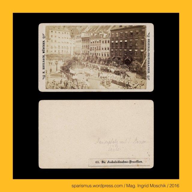 """E. Reulbach, Ernest Reulbach, Ernst Reulbach (1823 München -1874 München) – Photograph in München von etwa 1855 bis 1874, München – Marienplatz (1854 bis heute), München – Marienplatz = Schrannenplatz (circa 1700 bis 1854), München – Marienplatz = Schrannenplatz = Marktplatz (1158 bis circa 1700), München – Au-Haidhausen – seit 1854 5. Bezirk von München, München – Au – Etymologie 1 mhd. Awe ze Geysingen (1340) - """"Flussniederung der Speerleute"""" = idg. idg. *akwa- *aquo """"Flussniederung"""" + idg. *geis- *keis """"Speer Geissel"""", München – Ludwigstrasse – Bayerische StaatsBibliothek = BSB (1558 bis heute), München – Ludwigstrasse – BSB = Bayerische Hof- und Staatsbibliothek (1831-1843 bis heute), München = engl. fr. span. Munich = it. Monaco di Baviera, München = mhd. munch munech = ahd. munih """"Mönch monk"""" = 1158 forum apud Munichen """"bei den Mönchen"""" (Kloster Schäftlarn), München = lat. Monacum Monachium = kelt. Munica Monica """"Ort auf der Ufertrasse"""" (Fluss Isar), München an der Isar, Isar = indogermanisch *es- = PIE *is """"fliessendes Wasser"""" """"Wasserlauf"""" – Eis Eisach Eisack Isel Isarco Jizera Izera Oise Isere Ister, München – Au-Haidhausen - Nockherberg, The Austrian Federal Chancellery, Bundeskanzleramt Österreich, BKA, Ballhausplatz 2, Sparismus, Sparen ist muss,  Sparism, sparing is must Art goes politics, Zensurismus, Zensur muss sein, Censorship is must, Mag. Ingrid Moschik, Mündelkünstlerin, ward artist, Staatsmündelkünstlerin, political ward artist, Österreichische Staatsmündelkünstlerin, Austrian political ward artist"""