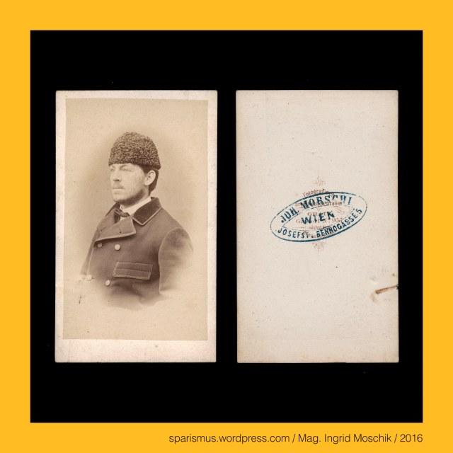 """Joh. Morschl, Joh. Morschel, Johann Morschl, Johann Morschl Wien, Johann Morschel - Photograph in Wien von etwa 1863 bis etwa 1884, Johann Morschl - """"Fotografisch-artistisches Atelier in Graz Gaidorf No. 957 nächst dem grossen Glacis"""", Anton Cermak – Grazer Fotograf von circa 1870 bis circa 1885, Graz – III. Bezirk = Geidorf (seit 1867) = Gaidorf bis 1867), Graz – III. Geidorf – Etymologie 1 Gei Gai Gau """"flaches Land (um die Leechkirche)"""", Graz – III. Geidorf – idg. *ghew """"gähnen = klaffen = offen oder flach oder frei daliegen"""", Graz – III. Geidorf - Geidorferstrasse 957 (bis 1867) = Heinrichstraße 9 (ab 1867), Graz – III. Geidorf – Heinrichstrasse (1867 bis heute) - Heinrich Erzherzog von Österreich (1828 Mailand – 1891 Wien), Heinrich Erzherzog von Österreich (1828 Mailand – 1891 Wien) – österreichischer Feldmarschall-Leutnant (FML), unbekannter Mann mit Pelzmütze, The Austrian Federal Chancellery, Bundeskanzleramt Österreich, BKA, Ballhausplatz 2, Sparismus, Sparen ist muss,  Sparism, sparing is must Art goes politics, Zensurismus, Zensur muss sein, Censorship is must, Mag. Ingrid Moschik, Mündelkünstlerin, ward artist, Staatsmündelkünstlerin, political ward artist, Österreichische Staatsmündelkünstlerin, Austrian political ward artist"""