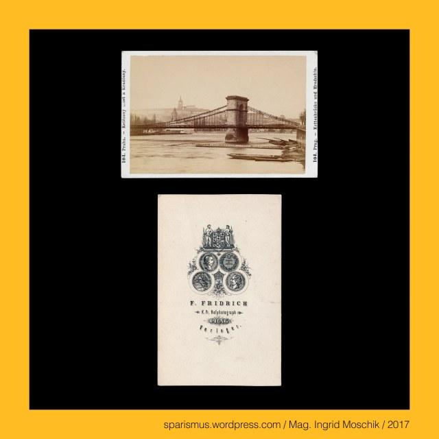 F. Fridrich, Frantisek Fridrich (1829 Menik – 1892 Prague Praha Prag) – Czech photographer and publisher, F. Fridrich - Prag – Michaelsgasse Nr. 438-I., F. Fridrich - Praha – Michalska Nr. 438-I., Praha - Prag - Prague - retezovy most – Kettenbrücke – Chain Bridge (1841-1941), Praha - Prag - Prague - Most (cisare) Frantiska I. (1841-1898), Praha - Prag - Prague - Franz-Joseph-Brücke = Eliscin most = Elisenbrücke = Elisabeth-Brücke = Stefanikuv most = Svermuv most (1868-1898), Prag = Praha = Prague – Karlsplatz = Karlovo namesti (1848 bis heute), Prag = Praha = Prague – Karlsplatz = Karlovo namesti – Viehmarkt = Dobytci trh, Prag = Praha = Prague – Karlsplatz = Karlovo namesti – Parkanlage (1843-63 bis heute), Prag = Praha = Prague – Karlsplatz in der Prager Neustadt = Prazske Nove Mesto (1348 bis heute), Moldau = Vltava, Moldau = Vltava = Wulda = wilth-ahwa = wildes Wasser, Moldau = Böhmisches Meer, Prag = Praha = Prague, Prag = prah = mit Balken gesicherte Stadt an der Moldau, Prag = prazit = durch Brandrodung entstandene Stadt, Prag = Stadt der hundert Türme, Prag = Goldene Stadt, The Austrian Federal Chancellery, Bundeskanzleramt Österreich, BKA, Ballhausplatz 2, Sparismus, Sparen ist muss, Sparism, sparing is must Art goes politics, Zensurismus, Zensur muss sein, Censorship is must, Mag. Ingrid Moschik, Mündelkünstlerin, ward artist, Staatsmündelkünstlerin, political ward artist, Österreichische Staatsmündelkünstlerin, Austrian political ward artist