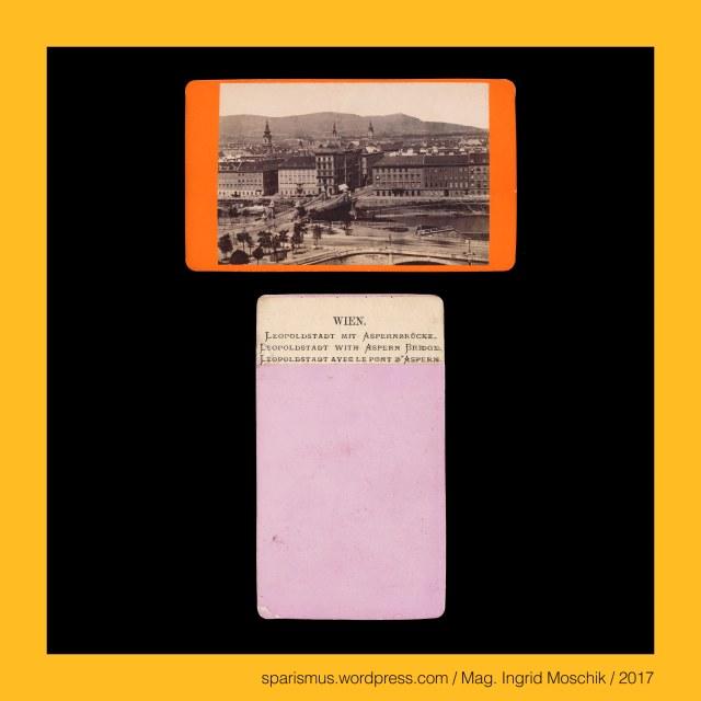 """J. STAUDA, Johann Evanelista Stauda (1853 Werdeck in Böhmen – 1893 Wien) – österreichischer Photograph in Wien, M. FRANKENSTEIN, Michael Frankenstein (1843 Wiener Neustadt – 1918 Wien) – österreichischer Fotograf von 1850-80er in Wien, A. F. CZIHAK, A. F. Czihak (um 1840 – 1883 Wien) - Wiener Photohändler und Photoverleger in der 1860ern bis 1883, Czihak = Cihak = Tschihak – Etymology 1 Cestine cihar cizbar """"birdtrapping Vogelfänger Vogelhändler"""" – Kuckuck guggen gucken kieken coucou cuckoo, Wien I. und II. – Aspernbrücke (1864 bis heute), Wien I. und II. – Erste Aspernbrücke (1864 bis 1913), Wien I. und II. – Zweite Aspernbrücke (1919 bis 1945), Wien I. und II. – Dritte Aspernbrücke (1951 bis heute), Wien I. und II. – Aspernbrücke – Verbindungsbrücke über den Donaukanal  zwischen Innere Stadt und Leopoldstadt, Wien I. und II. – Aspernbrücke – Verbindungsbrücke über den Donaukanal vom Stubenring zur Aspernbrückengasse, Wien I. und II. – Aspernbrücke (1864) – Schlacht bei Aspern (21. / 22. Mai 1809) zwischen Napoleons und Erzherzog Carls Truppen, Wien I. – Aspernplatz (1903-1976) - Julius-Raab-Platz (1976 bis heute), Wien I. - Aspernplatz = Julius-Raab-Platz – Scharnier zwischen Franz-Josefs-Kai Aspern-Brücke Uraniastrasse Stubenring und Wiesingerstrasse, Wien II. - Aspernbrückengasse (1909 bis heute) – Asperngasse (1862 – 1909) – Schmidgasse (bis 1862), The Austrian Federal Chancellery, Bundeskanzleramt Österreich, BKA, Ballhausplatz 2, Sparismus, Sparen ist muss, Sparism, sparing is must Art goes politics, Zensurismus, Zensur muss sein, Censorship is must, Mag. Ingrid Moschik, Staatsmündelkünstlerin, Mündelkünstlerin, Konzeptkünstlerin, Politkünstlerin, Reformkünstlerin"""
