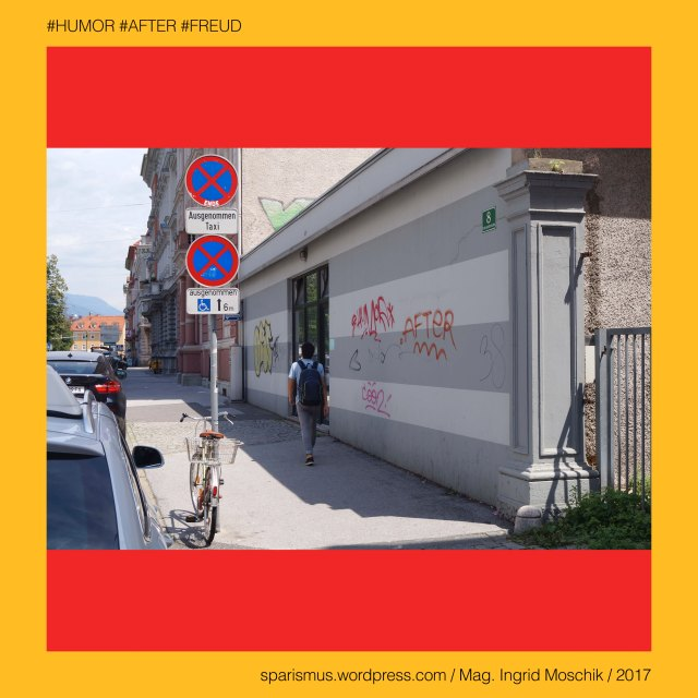 """Mag. Ingrid Moschik, Mag. Ingrid Moschik (*1955 Villach), Mag. Ingrid Moschik (*1955 Villach) – österreichische Künstlerin, Mag. Ingrid Moschik (*1955 Villach) – Austrian Artist, Graz – IV. Lend – Volksgartenstrasse (1875 bis heute), Graz – IV. Lend – Volksgartenstrasse – Topologie zwischen Annenstrasse im Süden und Lendplatz im Norden, Graz – IV. Lend – Volksgarten (1875 - 1882) – Grünanlage zur Erholung der Arbeiterschaft, Humor – heitere Stimmung – gelassene Einstellung – Optimismus, Humor – Gelassenheit Heiterkeit Optimismus Witz Spott Gag Streich, Humor – Humor ist - wenn man trotzdem lacht (1909 Otto Julius Bierbaum), Humor – vlat. humores – """"Mensch mit ausgeglichener Zusammensetzung der vier Lebenssäfte"""", Humor – engl. humour – frz. humeur - lat. humor """"Feuchtigkeit Saft Körpersaft Lebenssaft"""" – Humoralmedizin nach Paracelsus (1520) und Temperamentenlehre nach Galen (2. Jh.), Humor – engl. humour – frz. humeur - lat. humor """"Feuchtigkeit Saft Körpersaft Lebenssaft"""" – Temperamentenlehre nach Galen (2. Jh.), Humor – engl. humour – frz. humeur - lat. humus """"soil Erde feuchte Erde"""" – lat. umor """"Feuchtigkeit Flüssigkeit"""" – PIE *dhghem- """"earth soil ground"""", Humor – engl. humour – frz. humeur - lat. homo """"man or earthling"""" – PIE *ghom- """"who is living on the ground soil earth"""", Sigmund Freud = Sigismund Schlomo Freud, Sigmund Freud (1856 Freiberg Mähren – 1939 London) – österreichischer Neurologe Tiefenpsychologe Kulturtheoretiker Religionskritiker, Sigmund Freud (1856 Freiberg Mähren – 1939 London) – Begründer der Psychoanalyse, Sigmund Freud (1856 Freiberg Mähren – 1939 London) – """"Die Traumdeutung"""" (1899), Sigmund Freud (1856 Freiberg Mähren – 1939 London) – """"Zur Psychopathologie des Alltagslebens"""" (1904), Sigmund Freud (1856 Freiberg Mähren – 1939 London) – """"Der Witz und seine Beziehung zum Unbewußten"""" (1905), Sigmund Freud (1856 Freiberg Mähren – 1939 London) – """"Drei Abhandlungen zur Sexualtheorie"""" (1905), After = Anus = Arsch = Bürzel = Culus = Proktos = Rosette """