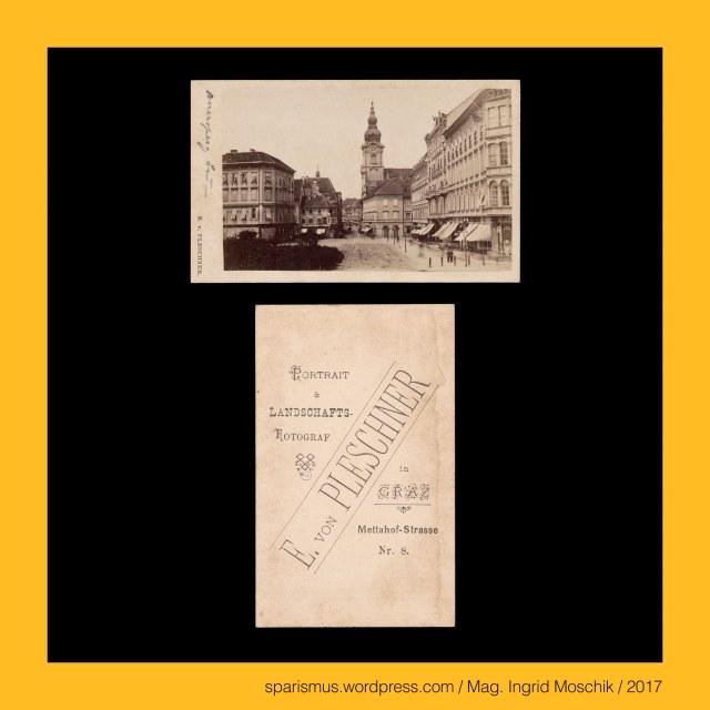 E. von Pleschner – Graz, Eduard Pleschner von Eichstett – Graz, Eduard von Pleschner – Graz, Eduard Pleschner Edler von Eichstett – Fotounternehmen in Graz in den 1860-80ern, Eduard Pleschner Edler von Eichstett (1813 Prag – 1864 Prag) – österreichischer  Kaufmann und Gründer der Handelsakademie in Prag, Eduard Pleschner Edler von Eichstett (1813 Prag – 1864 Prag) – seit 1835 mit Veronika Wischin verheiratet – 9 Kinder, Graz – IV. Lend – Metahofgasse (1870 bis heute) – Mettahofgasse – Mettahofstrasse – Mettahof-Strasse, Graz – IV. Lend – Metahofgasse (1870 bis heute) – Metahof-Schlössl (17. Jahrhundert bis heute), Graz – IV. Lend – Metahofgasse (1870 bis heute) – Portal mit der Inschrift META QUIES LABORUM = Das Ziel der Arbeit ist die Ruhe, Graz – I. Innere Stadt – Am Eisernen Tor (1947 bis heute), Graz – I. Innere Stadt – Am Eisernen Tor (1947 bis heute) – Eisenthorplatz – Auerspergplatz - Bismarckplatz (1899 bis 1947), Graz – I. Innere Stadt – Am Eisernen Tor – Topologie zwischen Herrengasse im Norden und Joanneumring im Süden, The Austrian Federal Chancellery, Bundeskanzleramt Österreich, BKA, Ballhausplatz 2, Sparismus, Sparen ist muss,  Sparism, sparing is must Art goes politics, Zensurismus, Zensur muss sein, Censorship is must, Mag. Ingrid Moschik, Mündelkünstlerin, ward artist, Staatsmündelkünstlerin, political ward artist, Österreichische Staatsmündelkünstlerin, Austrian political ward artist