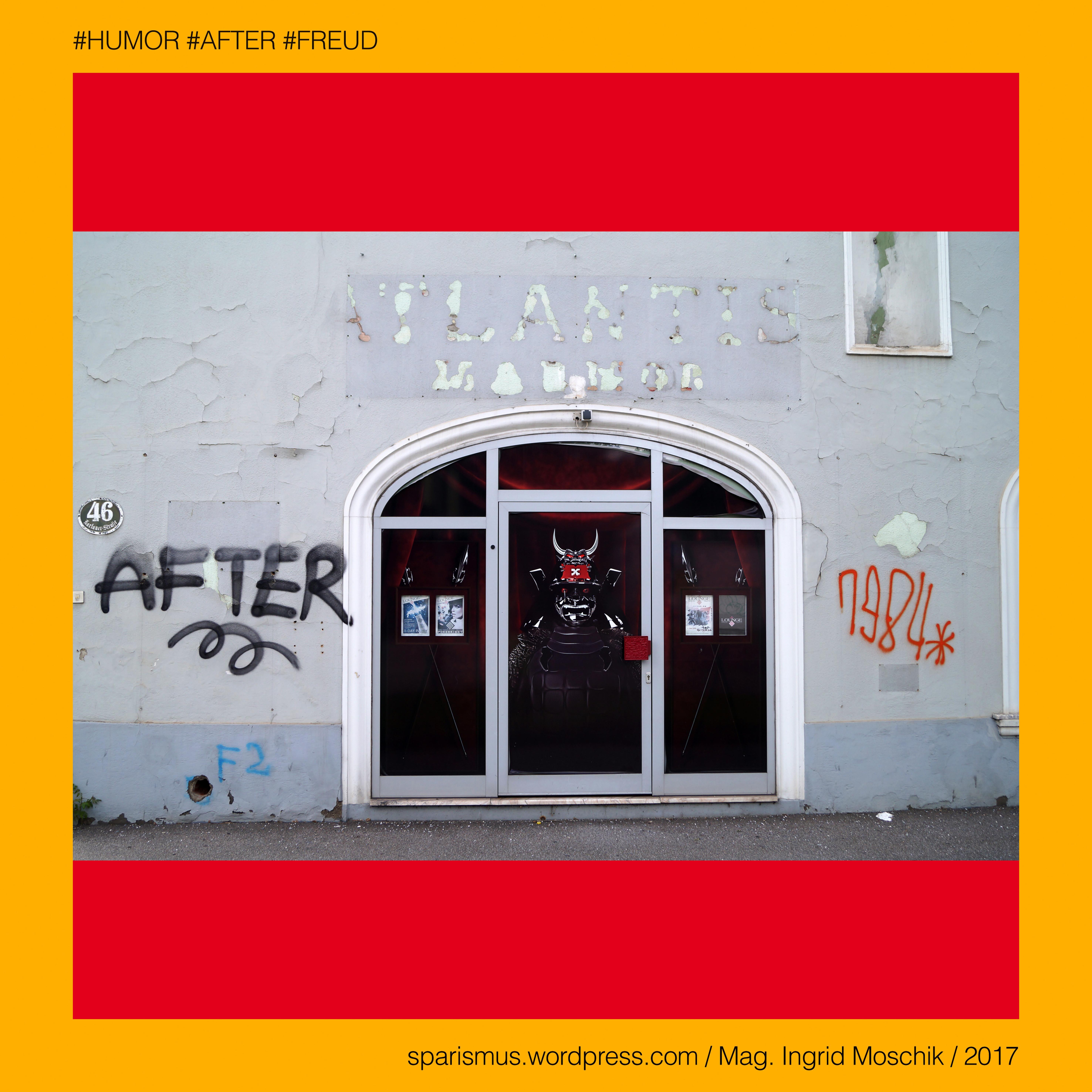 HUMOR AFTER FREUD – vanishing ATLANTIS 1984 – Karlauerstrasse