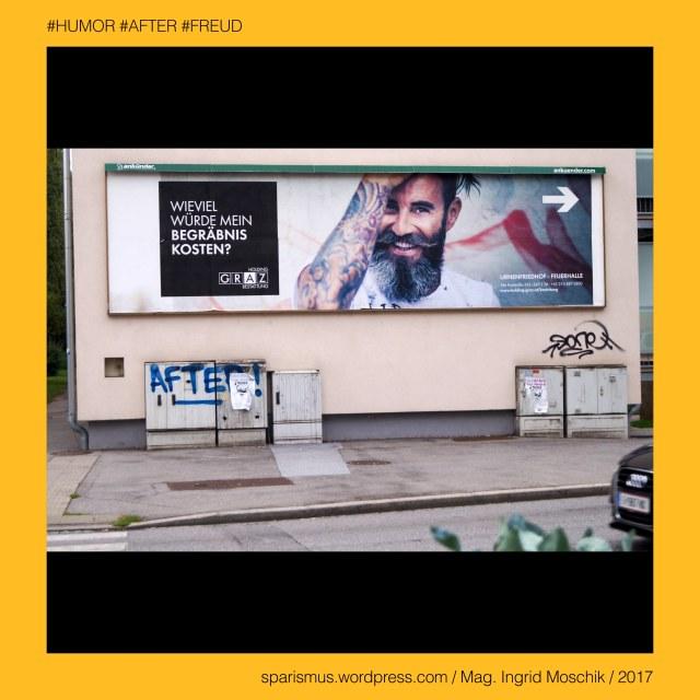 """Mag. Ingrid Moschik - #HUMOR #AFTER #FREUD #ARTIST, Mag. Ingrid Moschik – Spurensicherung """"IM NAMEN DER REPUBLIK"""", Moschik, Mag. Ingrid Moschik (*1955 Villach), Mag. Ingrid Moschik (*1955 Villach) – österreichische Künstlerin, Mag. Ingrid Moschik (*1955 Villach) – Austrian Artist, Graz – Gries – Auf der Tändelwiese (1931 bis heute), Graz – Gries – Auf der Tändelwiese – Topologie zwischen Herrgottwiesgasse im Osten und Vinzenz-Muchitsch-Strasse im Westen, Graz – Gries – Auf der Tändelwiese – """"Wildpark des Jagdschlosses Karlau"""" – Tändel = (Damm)Hirsch Wild – lat. tantum """"Kleinigkeit Nichtigkeit"""", Graz – V. Gries – Triester Straße (offiziell) = Triesterstrasse (allgemein), Graz – V. Gries – Triester Strasse (1813 bis heute) – """"Puntigamer Reichsstrasse"""" – """"Poststrasse nach Marburg"""", Graz – V. Gries – Triester Strasse – Topologie zwischen Karlauerplatz im Norden und Stadtgrenze im Süden, Europa = Europe, Österreich = Austria, Steiermark = Styria, George Orwell (1903-1950) - """"1984"""" = """"Nineteen Eighty-Four"""" (1949) = """"Neunzehnhundertvierundachtzig"""" (1950), George Orwell (1903 Motihari Bihar – 1950 London) – englischer Schriftsteller Essayist Journalist, George Orwell (1903 Motihari Bihar – 1950 London) – Verfasser des dystopischen Romans """"Animal Farm"""" (1945), George Orwell (1903 Motihari Bihar – 1950 London) – Verfasser des dystopischen Romans """"1984"""" (1949), George Orwell (1903-1950) - """"1984"""" – Big Brother = Grosser Bruder, George Orwell (1903-1950) - """"1984"""" – """"Big Brother is Watching You"""", Sigmund Freud = Sigismund Schlomo Freud, Sigmund Freud (1856 Freiberg Mähren – 1939 London) – österreichischer Neurologe Tiefenpsychologe Kulturtheoretiker Religionskritiker, Sigmund Freud (1856 Freiberg Mähren – 1939 London) – Begründer der Psychoanalyse, Sigmund Freud (1856 Freiberg Mähren – 1939 London) – """"Die Traumdeutung"""" (1899), Sigmund Freud (1856 Freiberg Mähren – 1939 London) – """"Zur Psychopathologie des Alltagslebens"""" (1904), Sigmund Freud (1856 Freiberg Mähren – 1939 London) – """