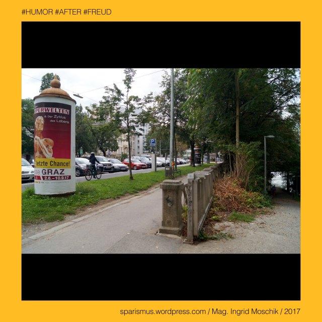 """Mag. Ingrid Moschik - #HUMOR #AFTER #FREUD #ARTIST, Mag. Ingrid Moschik – Spurensicherung """"IM NAMEN DER REPUBLIK"""", Moschik, Mag. Ingrid Moschik (*1955 Villach), Mag. Ingrid Moschik (*1955 Villach) – österreichische Künstlerin, Mag. Ingrid Moschik (*1955 Villach) – Austrian Artist, *RAF*, *RAPH*, RAF, RAPH, RAPHAEL, RAF Camora = Raphael Ragucci = RAF 3.0 = Raf0Mic, RAF Camora (1984 Vevey Schweiz - ) – österreichischer Dancehall- und Hip-Hop-Musiker in Wien und Berlin, Graz – I. Innere Stadt – Marburger Kai (1926 bis heute), Graz – I. Innere Stadt – Marburger Kai – Strassoldo-Quai (1868) – Stadt-Quai (1870) – Stadtkai (1894) - Kaistrasse (1858), Graz – I. Innere Stadt – Marburger Kai – Topologie zwischen Murgasse im Norden und Radetzkystrasse im Süden, Europa = Europe, Österreich = Austria, Steiermark = Styria, George Orwell (1903-1950) - """"1984"""" = """"Nineteen Eighty-Four"""" (1949) = """"Neunzehnhundertvierundachtzig"""" (1950), George Orwell (1903 Motihari Bihar – 1950 London) – englischer Schriftsteller Essayist Journalist, George Orwell (1903 Motihari Bihar – 1950 London) – Verfasser des dystopischen Romans """"Animal Farm"""" (1945), George Orwell (1903 Motihari Bihar – 1950 London) – Verfasser des dystopischen Romans """"1984"""" (1949), George Orwell (1903-1950) - """"1984"""" – Big Brother = Grosser Bruder, George Orwell (1903-1950) - """"1984"""" – """"Big Brother is Watching You"""", Sigmund Freud = Sigismund Schlomo Freud, Sigmund Freud (1856 Freiberg Mähren – 1939 London) – österreichischer Neurologe Tiefenpsychologe Kulturtheoretiker Religionskritiker, Sigmund Freud (1856 Freiberg Mähren – 1939 London) – Begründer der Psychoanalyse, Sigmund Freud (1856 Freiberg Mähren – 1939 London) – """"Die Traumdeutung"""" (1899), Sigmund Freud (1856 Freiberg Mähren – 1939 London) – """"Zur Psychopathologie des Alltagslebens"""" (1904), Sigmund Freud (1856 Freiberg Mähren – 1939 London) – """"Der Witz und seine Beziehung zum Unbewußten"""" (1905), Sigmund Freud (1856 Freiberg Mähren – 1939 London) – """"Drei Abhandlungen zur Sexua"""