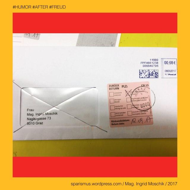 """Mag. Ingrid Moschik - #HUMOR #AFTER #FREUD #ARTIST, Mag. Ingrid Moschik – Spurensicherung """"IM NAMEN DER REPUBLIK"""", Moschik, Mag. Ingrid Moschik (*1955 Villach), Mag. Ingrid Moschik (*1955 Villach) – österreichische Künstlerin, Mag. Ingrid Moschik (*1955 Villach) – Austrian Artist, Europa = Europe, Österreich = Austria, Steiermark = Styria, George Orwell (1903-1950) - """"1984"""" = """"Nineteen Eighty-Four"""" (1949) = """"Neunzehnhundertvierundachtzig"""" (1950), George Orwell (1903 Motihari Bihar – 1950 London) – englischer Schriftsteller Essayist Journalist, George Orwell (1903 Motihari Bihar – 1950 London) – Verfasser des dystopischen Romans """"Animal Farm"""" (1945), George Orwell (1903 Motihari Bihar – 1950 London) – Verfasser des dystopischen Romans """"1984"""" (1949), George Orwell (1903-1950) - """"1984"""" – Big Brother = Grosser Bruder, George Orwell (1903-1950) - """"1984"""" – """"Big Brother is Watching You"""", Sigmund Freud = Sigismund Schlomo Freud, Sigmund Freud (1856 Freiberg Mähren – 1939 London) – österreichischer Neurologe Tiefenpsychologe Kulturtheoretiker Religionskritiker, Sigmund Freud (1856 Freiberg Mähren – 1939 London) – Begründer der Psychoanalyse, Sigmund Freud (1856 Freiberg Mähren – 1939 London) – """"Die Traumdeutung"""" (1899), Sigmund Freud (1856 Freiberg Mähren – 1939 London) – """"Zur Psychopathologie des Alltagslebens"""" (1904), Sigmund Freud (1856 Freiberg Mähren – 1939 London) – """"Der Witz und seine Beziehung zum Unbewußten"""" (1905), Sigmund Freud (1856 Freiberg Mähren – 1939 London) – """"Drei Abhandlungen zur Sexualtheorie"""" (1905), After – (deutsch) der After """"Darmausgang Ausgang Anus Arschloch Poloch Loch Poperze Rosette Oasch"""" (14. Jh.), After – mhd. after aftro - ahd. aftero """"Hintere Hinterer Hintern"""" – ahd. after """"hinter nach nachstehend nachfolgend später gemäss entlang"""" (11. Jh), After - Etymologie 1 PIE *h2epo- *apo- *ap- """"off from away ab weg nach hinter hinten"""" + PIE *-tero *-tro (einen räumlichen Kontrast bezeichnendes Suffix), After – After- after- = """"unecht falsch lügenhaf"""