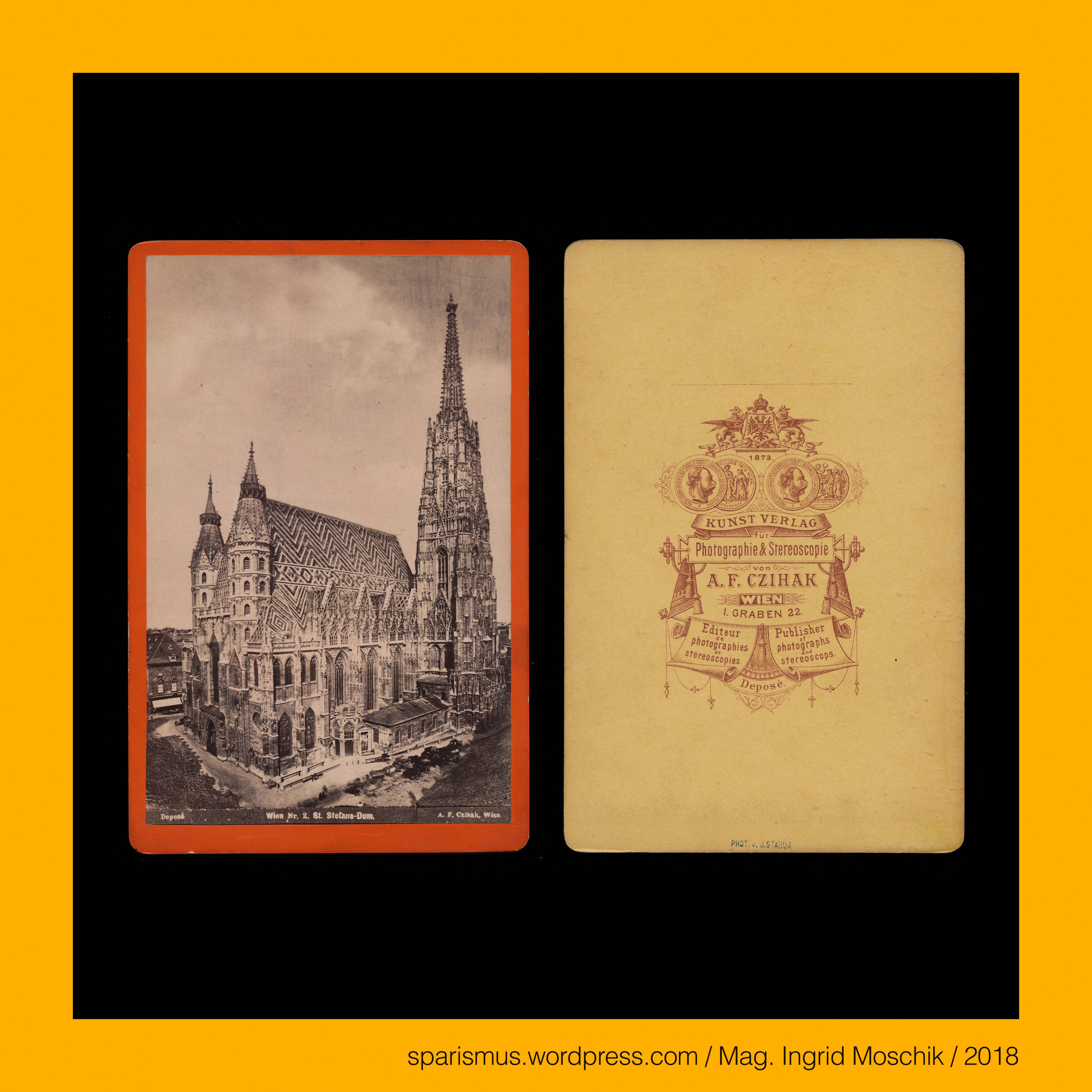 A. F. #CZIHAK, #J. STAUDA, cc-2, #Wien, 1873 – #Stephansdom, #Steffl ...