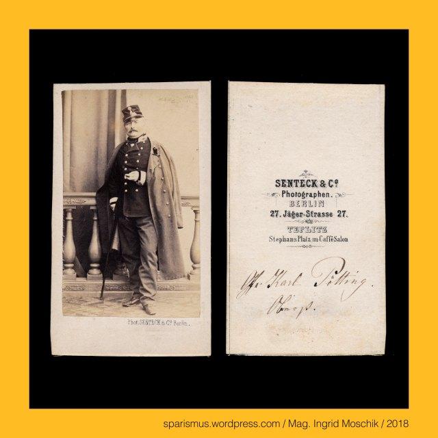 """SENTECK & Co – Photographen – Berlin - Jäger-Strasse 27 (circa 1862), SENTECK & Co – Photographen – Teplitz- StephansPlatz im CaffeSalon (circa 1862), W. Senteck – Berliner Photograph der 1860-70er, Wilhelm Senteck - Berliner Photograph der 1860-70er, Karl Graf von Pötting, Karl Graf von Pötting und Persing, Karl Graf von Pötting und Persing (1816-1892) – Oberst (Obst. im Gen.Stab 1860), Karl Graf von Pötting und Persing (1816 Budischau Budisov Mähren – 1892 Wien) – k.u.k. Feldmarschallleutnant (FML 1878), The Austrian Federal Chancellery, Bundeskanzleramt Österreich, BKA, Ballhausplatz 2, Sparismus, Sparen ist muss,  Sparism, sparing is must Art goes politics, Zensurismus, Zensur muss sein, Censorship is must, Mag. Ingrid Moschik, Mündelkünstlerin, ward artist, Staatsmündelkünstlerin, political ward artist, Österreichische Staatsmündelkünstlerin, Austrian political ward artist, Mag. Ingrid Moschik – Spurensicherung """"IM NAMEN DER REPUBLIK"""""""